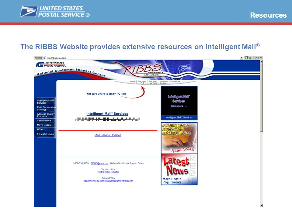 The RIBBS Website provides extensive resources on Intelligent Mail®