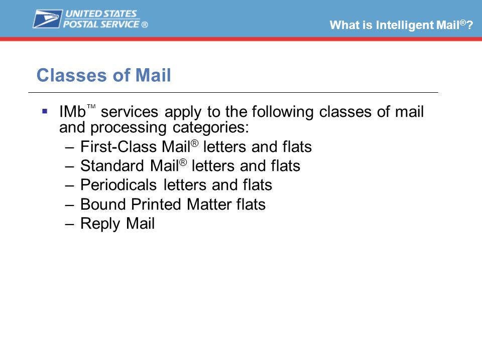 What is Intelligent Mail®