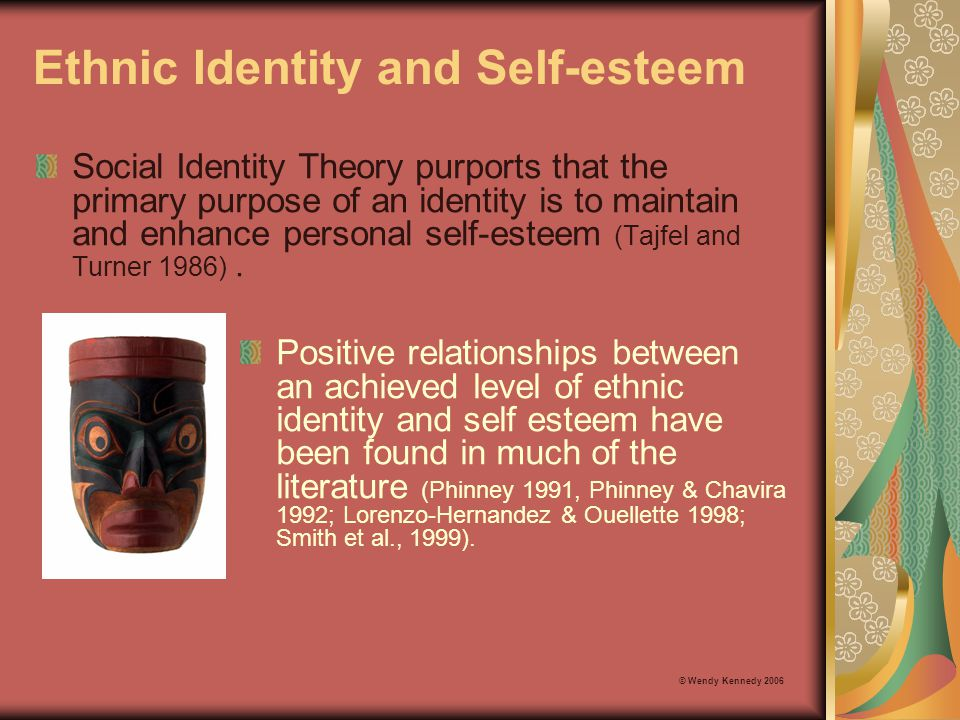Ethnic Identity and Self-esteem