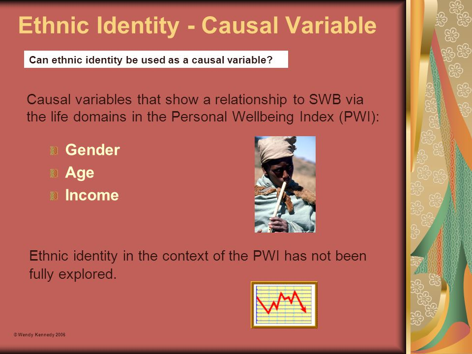 Ethnic Identity - Causal Variable