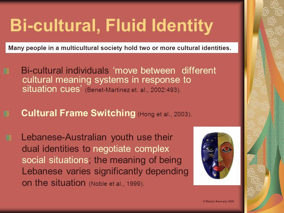 Bi-cultural, Fluid Identity