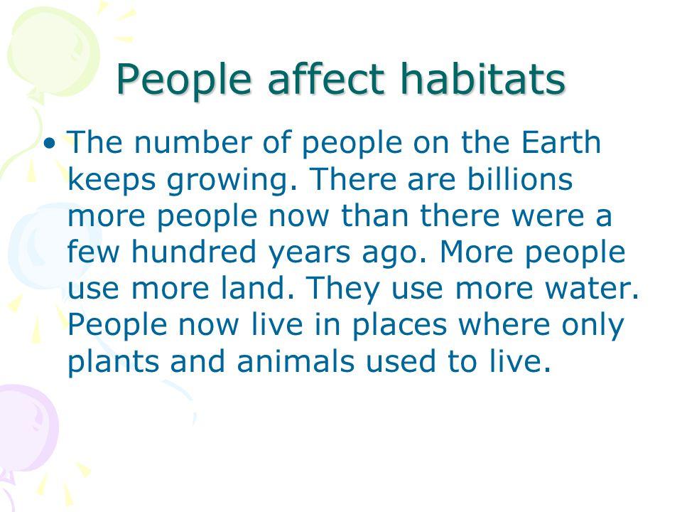 People affect habitats