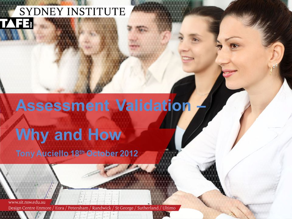 Assessment Validation – Why and How