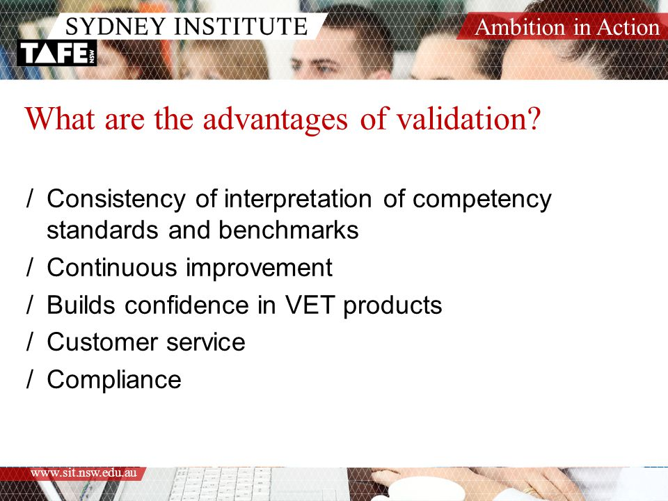 What are the advantages of validation