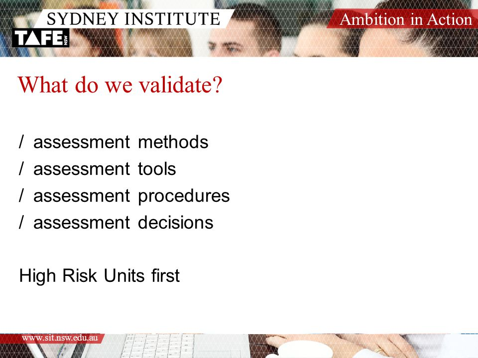What do we validate assessment methods assessment tools
