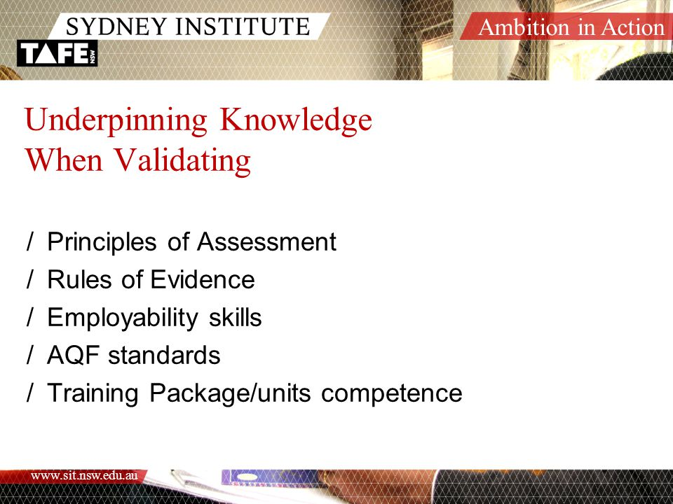 Underpinning Knowledge When Validating