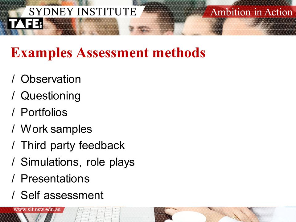 Examples Assessment methods