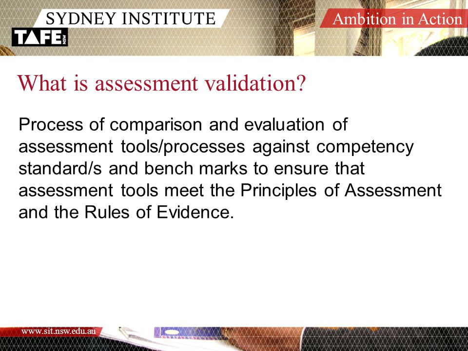 What is assessment validation