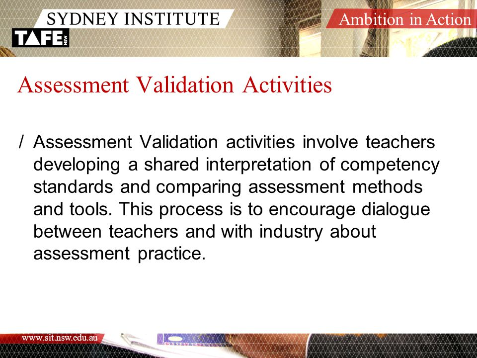 Assessment Validation Activities