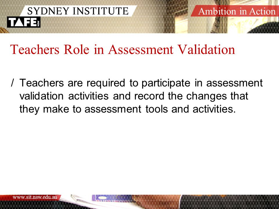 Teachers Role in Assessment Validation