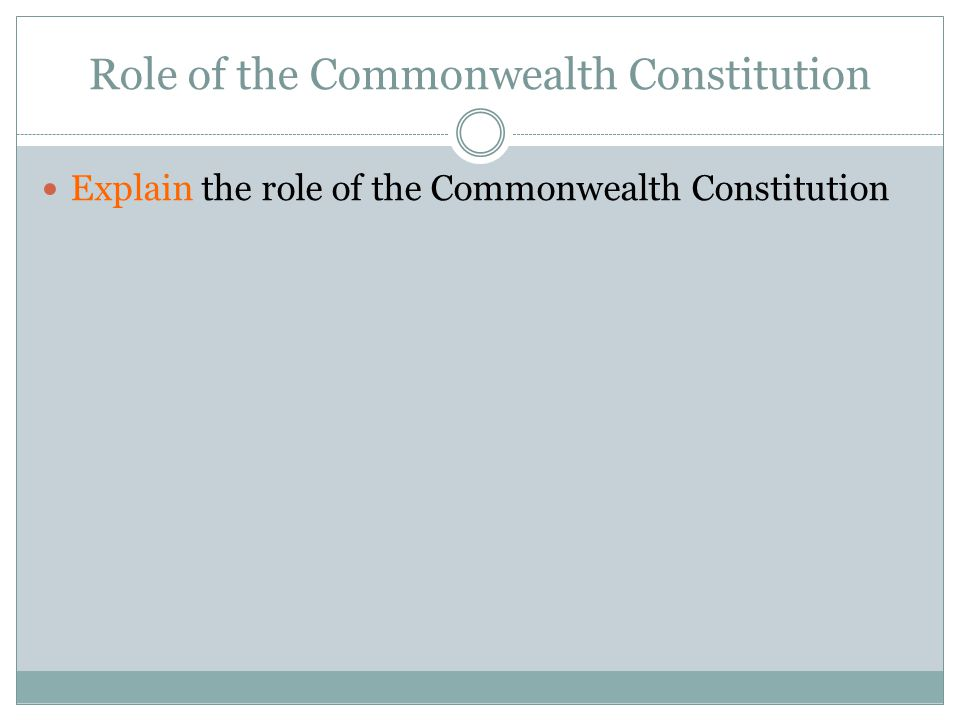 Role of the Commonwealth Constitution