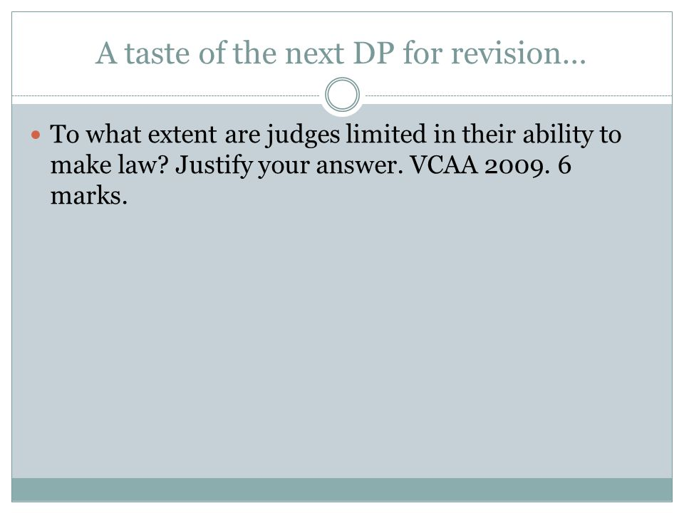 A taste of the next DP for revision…