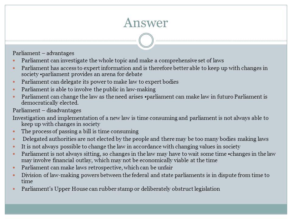 Answer Parliament – advantages