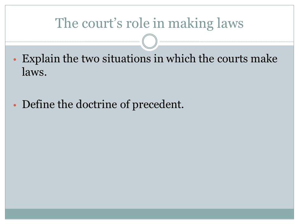 The court's role in making laws