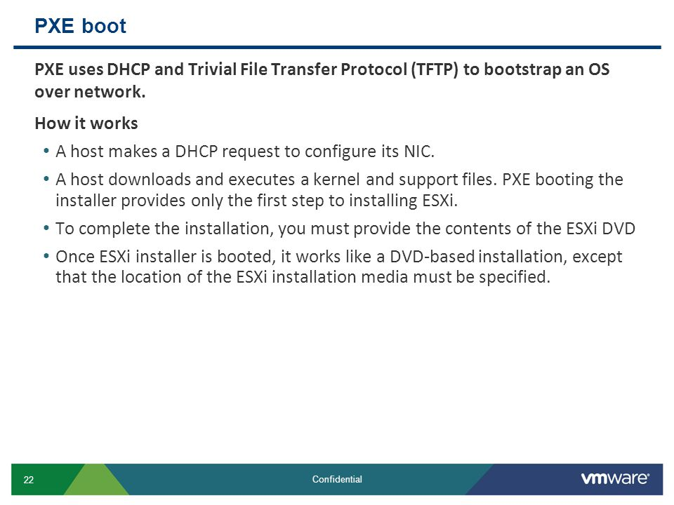 PXE boot PXE uses DHCP and Trivial File Transfer Protocol (TFTP) to bootstrap an OS over network. How it works.