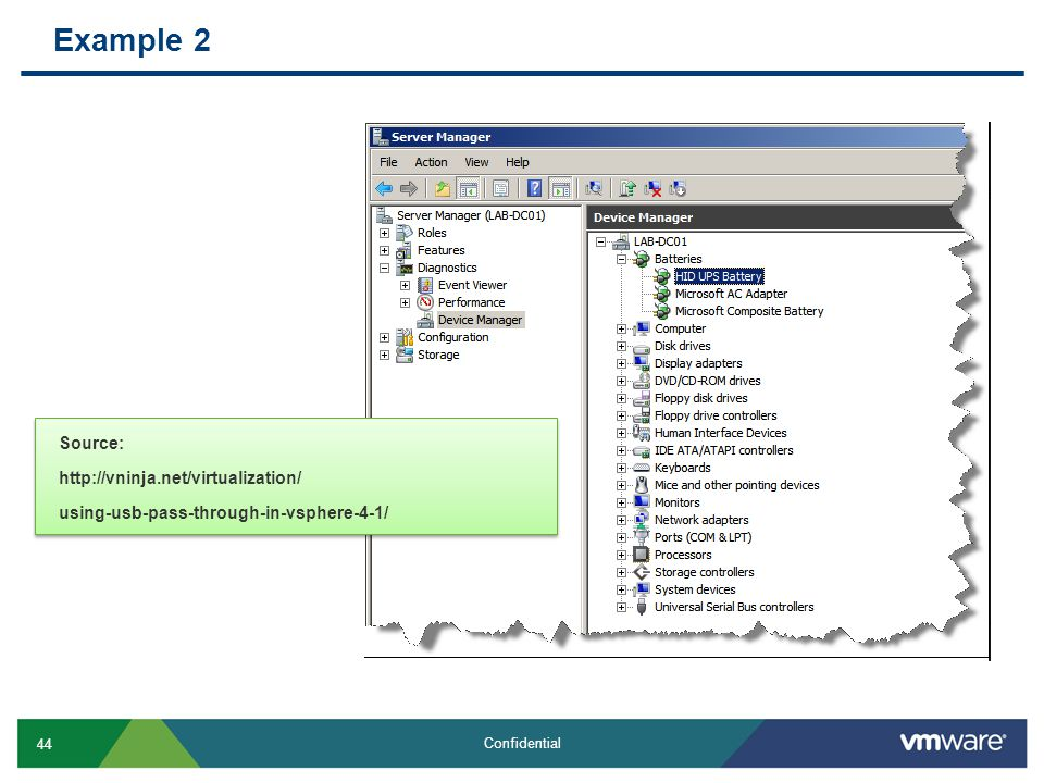 Example 2 Source:   using-usb-pass-through-in-vsphere-4-1/