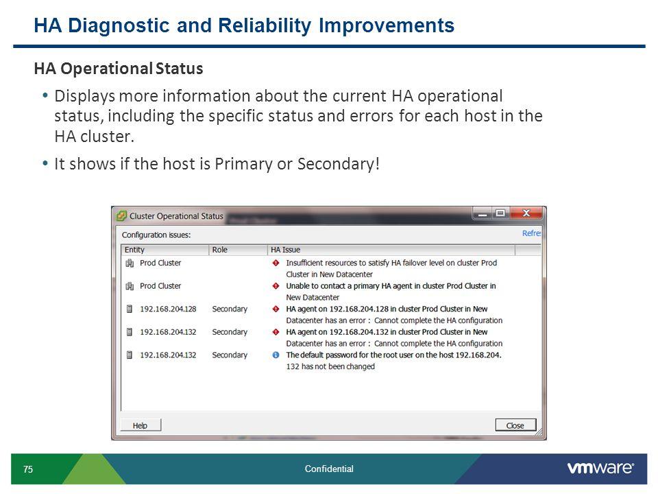 HA Diagnostic and Reliability Improvements