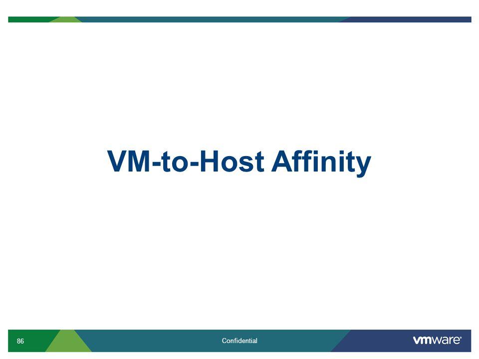 VM-to-Host Affinity