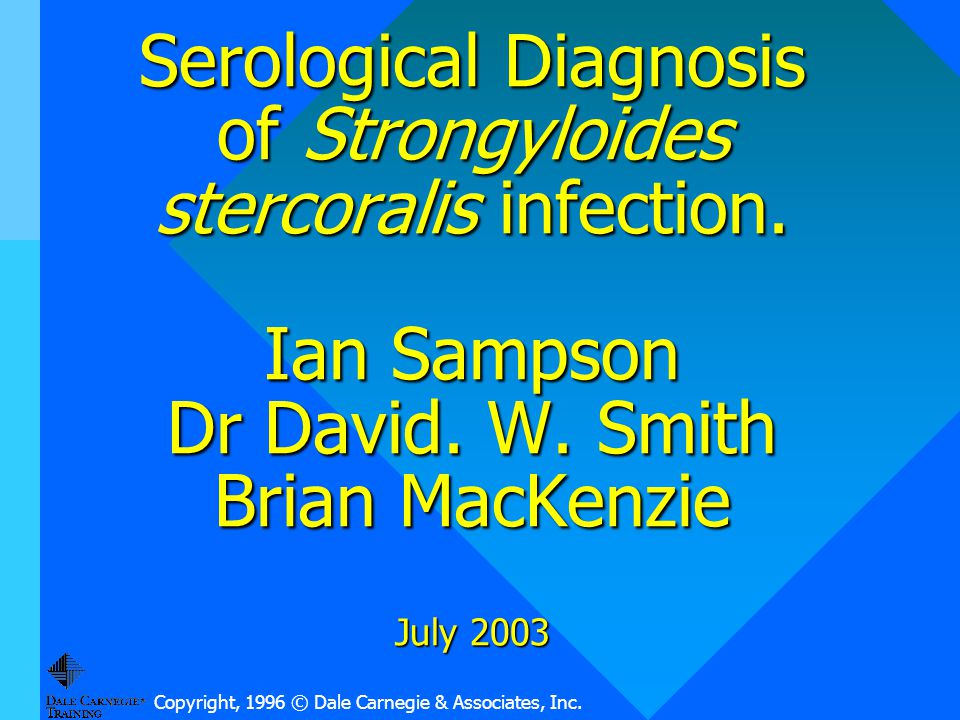 Serological Diagnosis of Strongyloides stercoralis infection