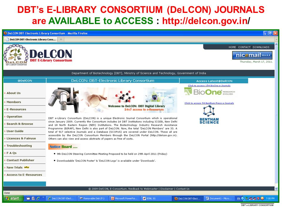 DBT's E-LIBRARY CONSORTIUM (DeLCON) JOURNALS are AVAILABLE to ACCESS : http://delcon.gov.in/