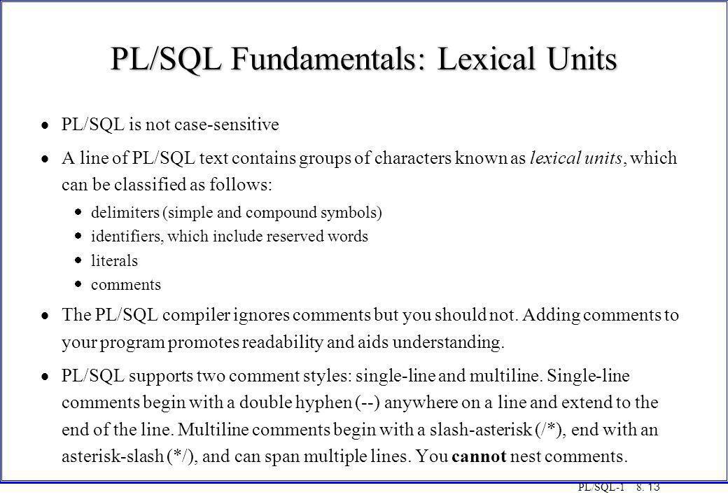 PL/SQL Fundamentals: Lexical Units