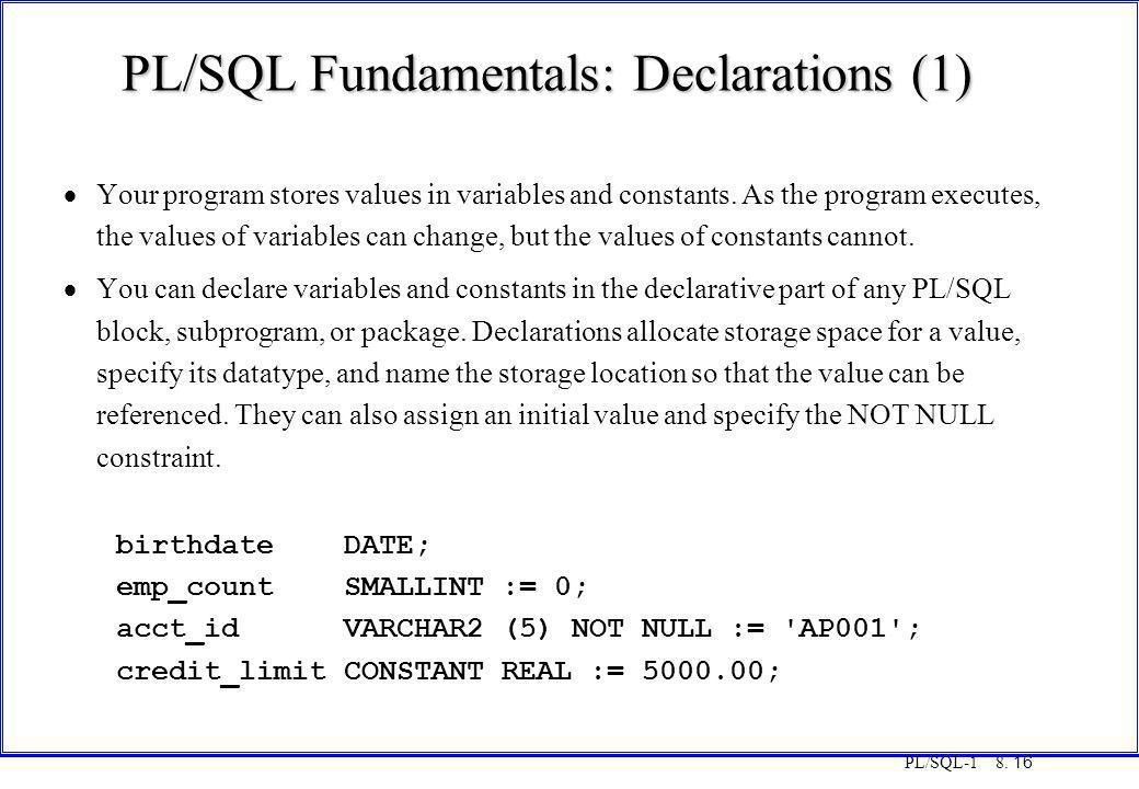 PL/SQL Fundamentals: Declarations (1)