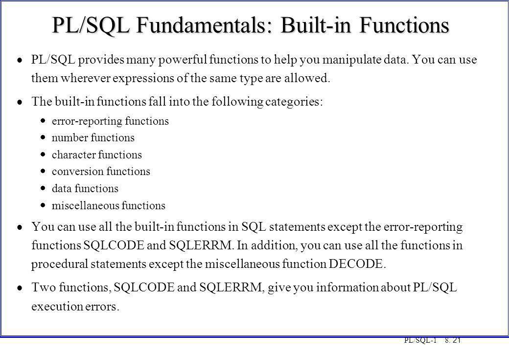 PL/SQL Fundamentals: Built-in Functions
