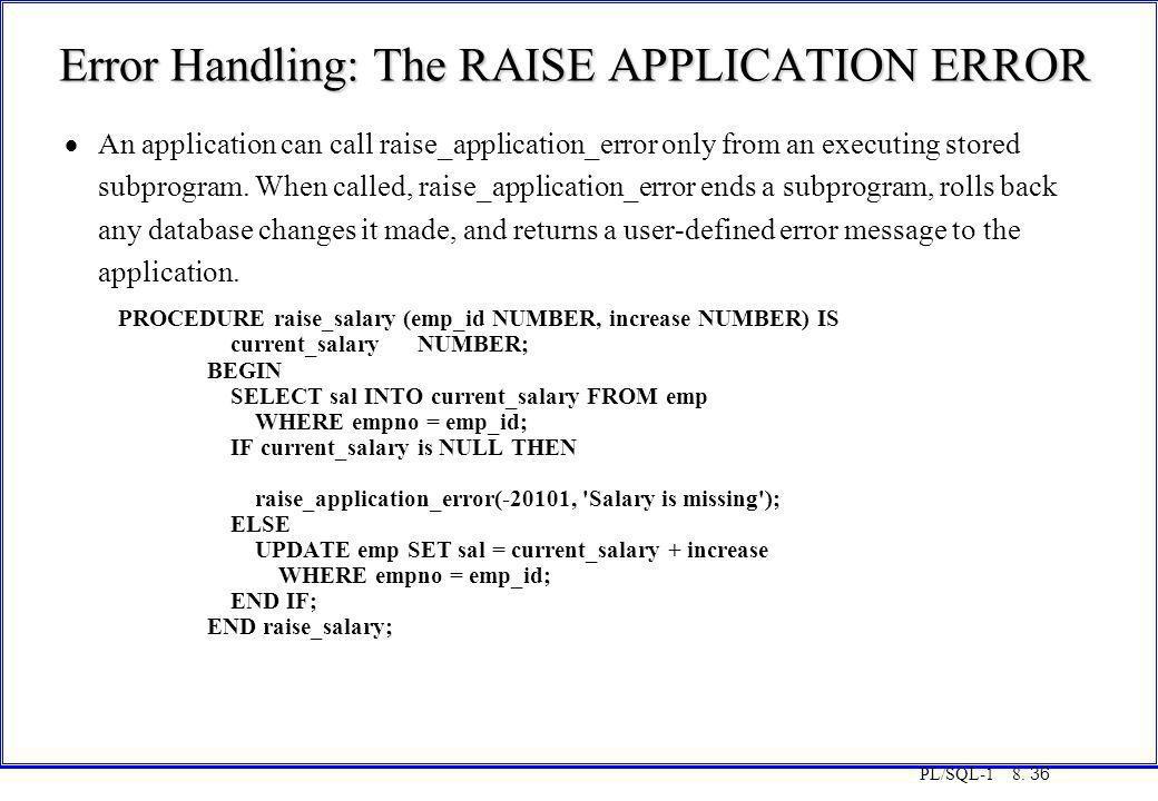 Error Handling: The RAISE APPLICATION ERROR