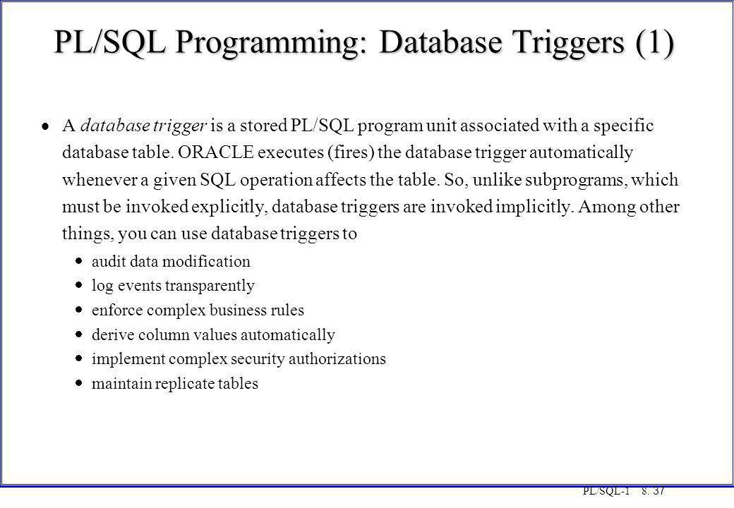 PL/SQL Programming: Database Triggers (1)