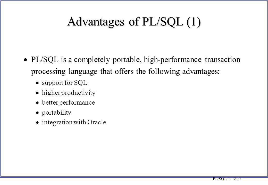 Advantages of PL/SQL (1)