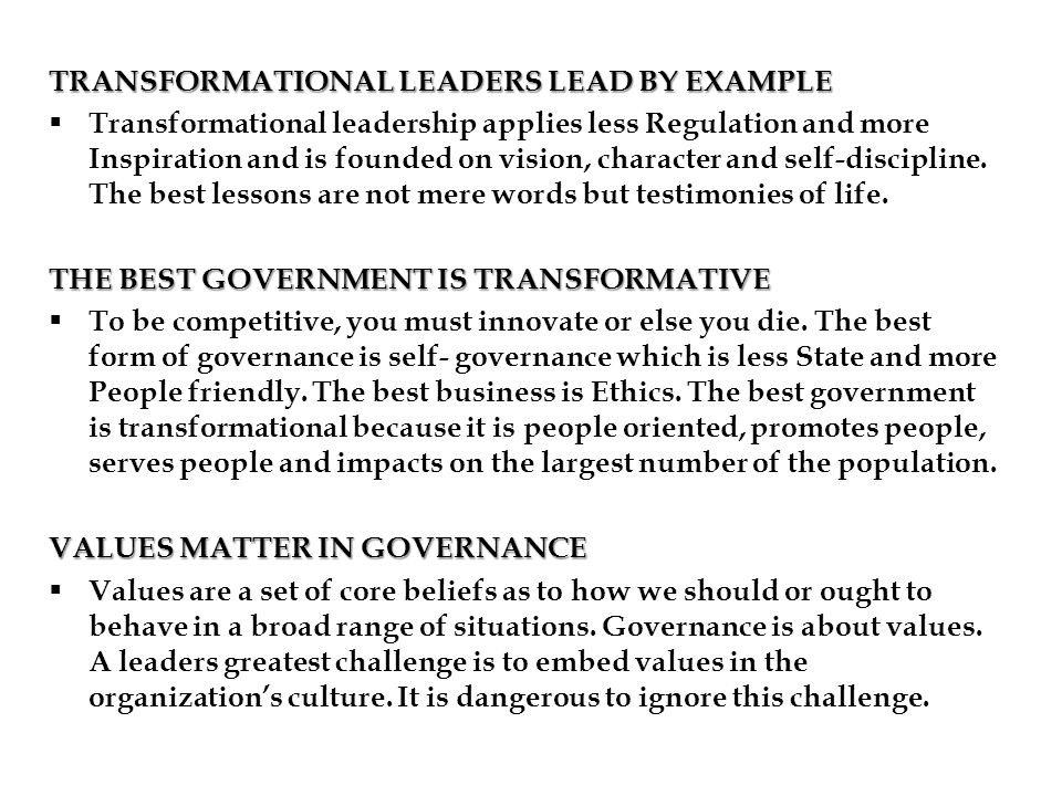 TRANSFORMATIONAL LEADERS LEAD BY EXAMPLE