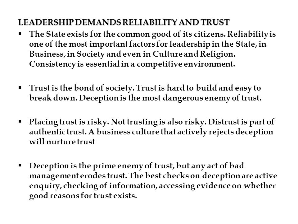 LEADERSHIP DEMANDS RELIABILITY AND TRUST