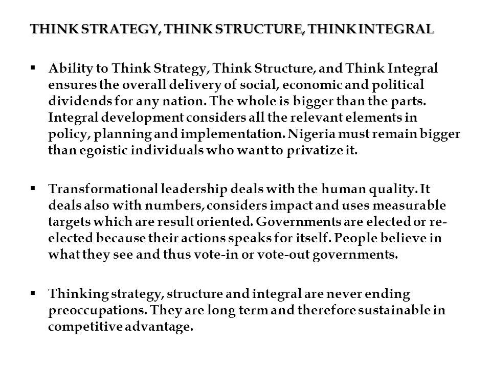 THINK STRATEGY, THINK STRUCTURE, THINK INTEGRAL