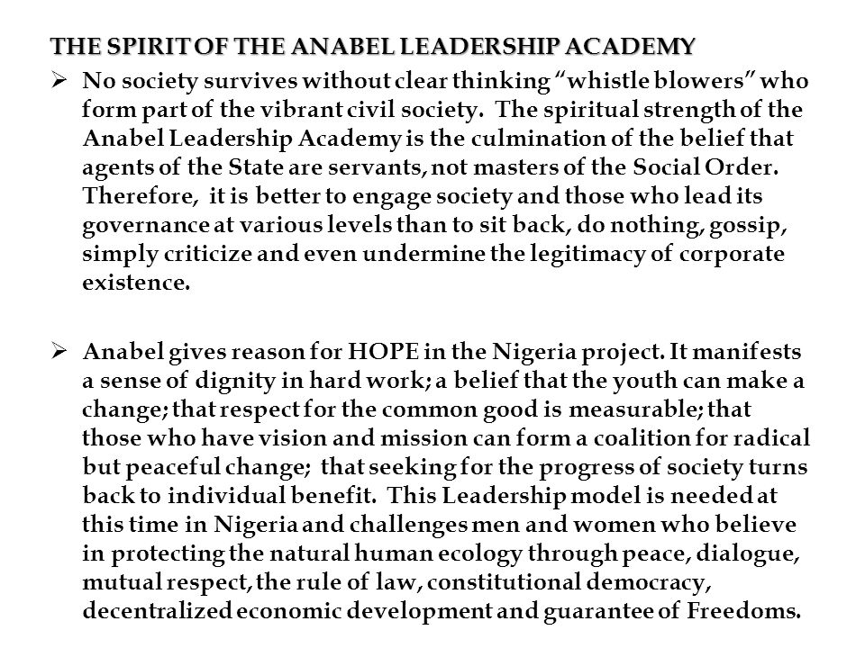 THE SPIRIT OF THE ANABEL LEADERSHIP ACADEMY