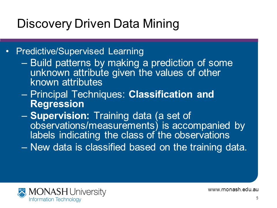 Discovery Driven Data Mining