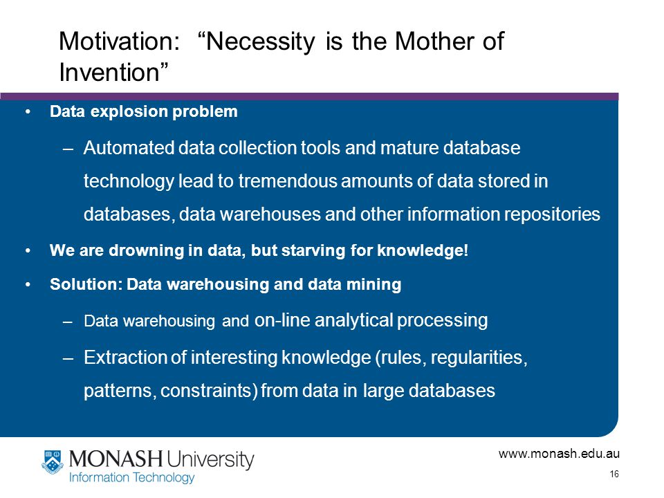 Motivation: Necessity is the Mother of Invention