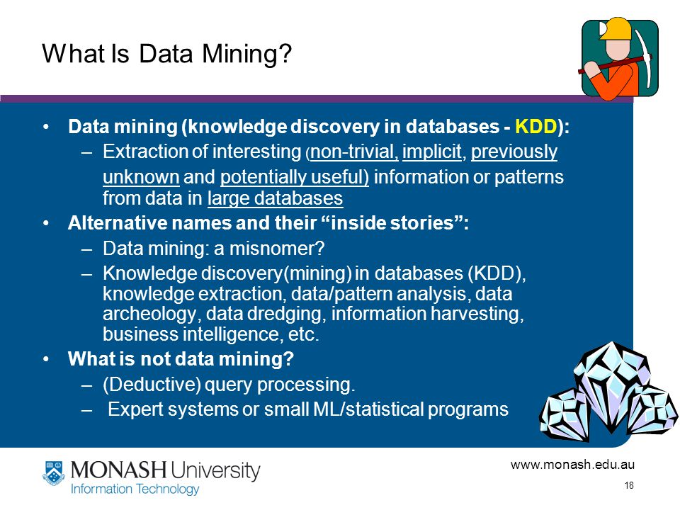 What Is Data Mining Data mining (knowledge discovery in databases - KDD):