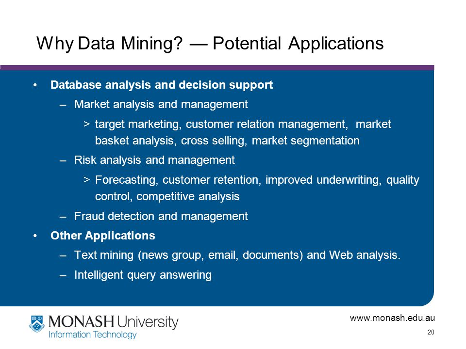 Why Data Mining — Potential Applications