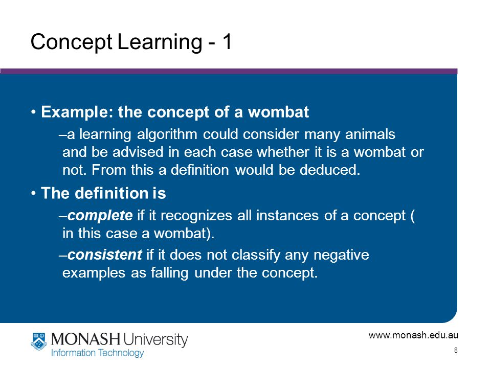 Concept Learning - 1 Example: the concept of a wombat