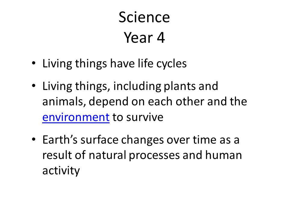 Science Year 4 Living things have life cycles