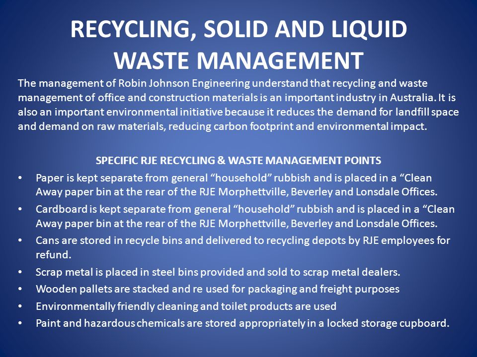 RECYCLING, SOLID AND LIQUID WASTE MANAGEMENT