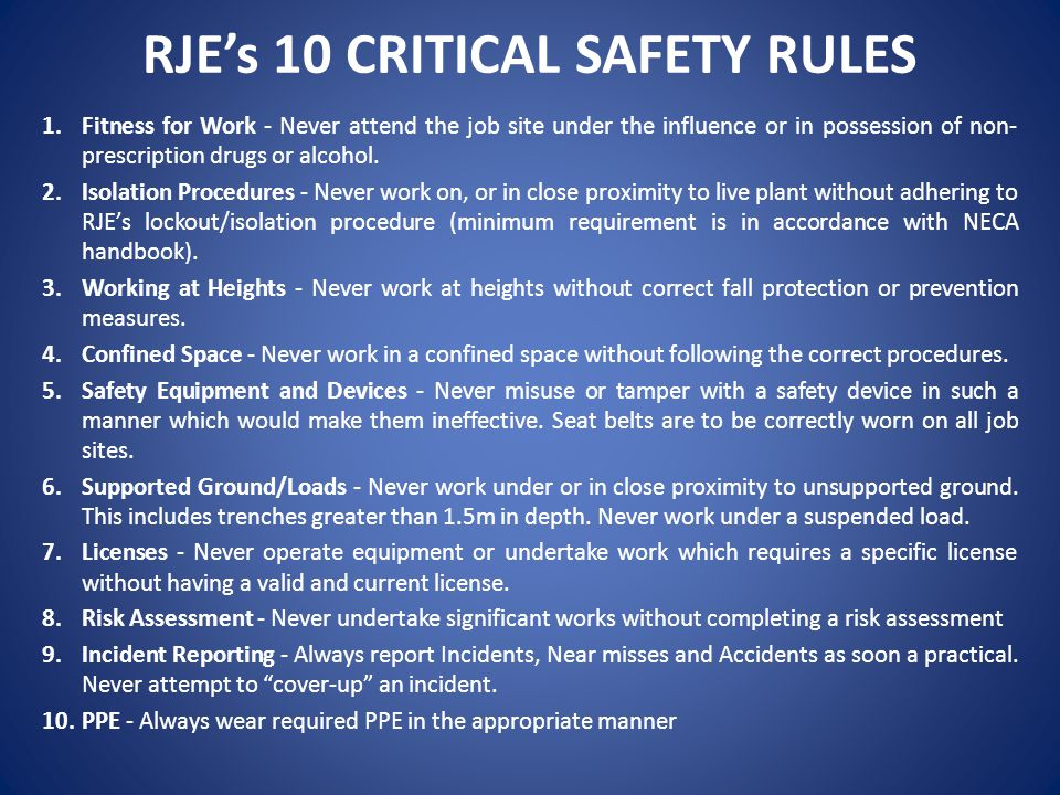 RJE's 10 CRITICAL SAFETY RULES