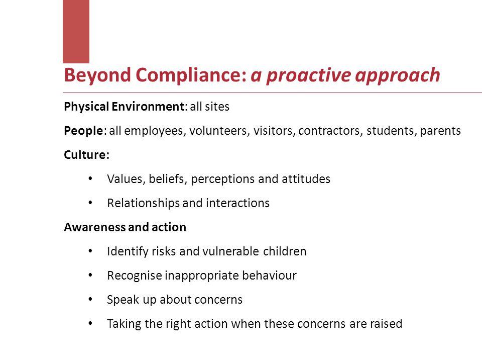Beyond Compliance: a proactive approach