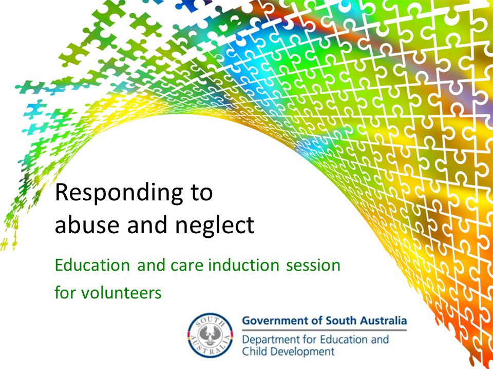 Responding to abuse and neglect