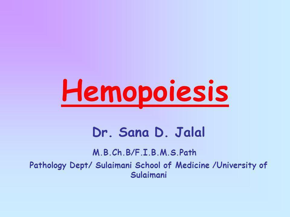Pathology Dept/ Sulaimani School of Medicine /University of Sulaimani