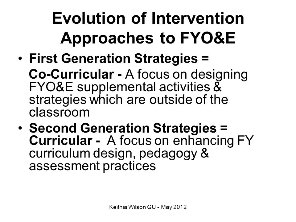 Evolution of Intervention Approaches to FYO&E
