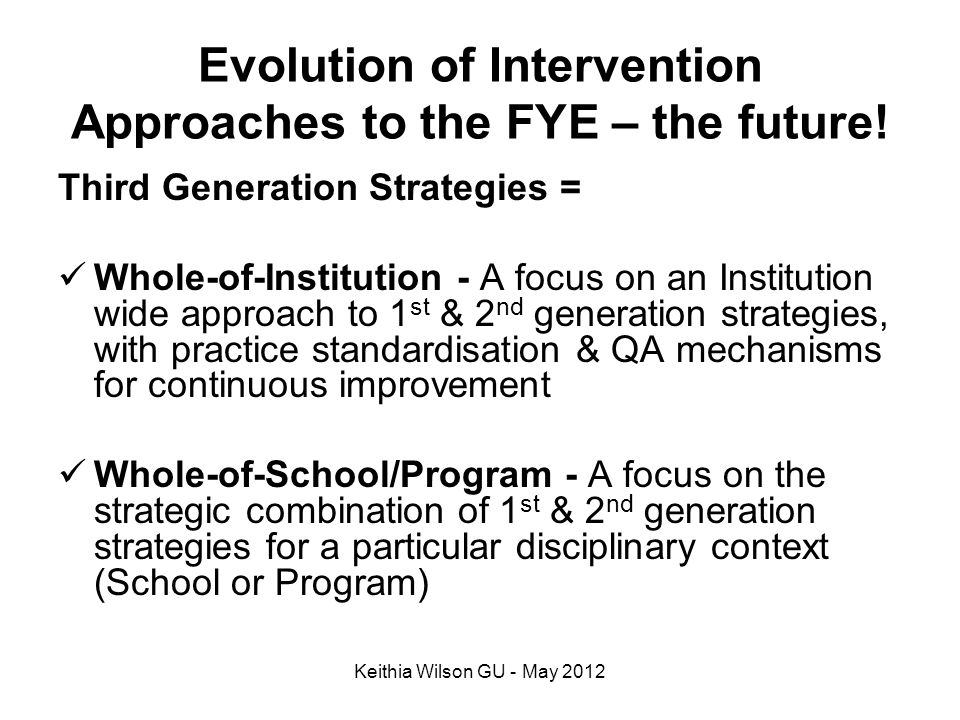 Evolution of Intervention Approaches to the FYE – the future!