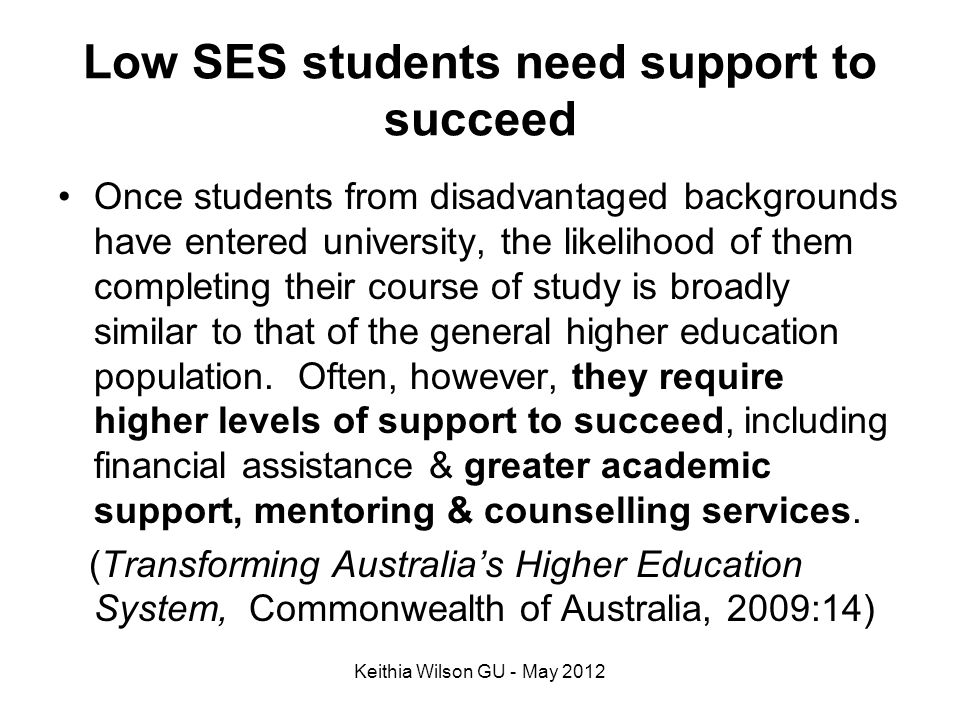 Low SES students need support to succeed