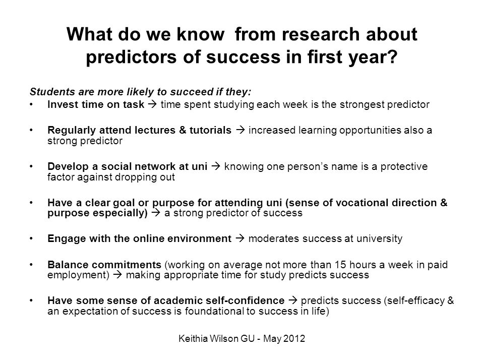 What do we know from research about predictors of success in first year