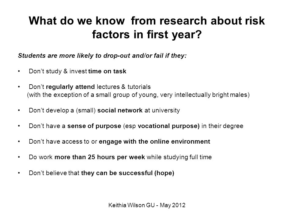 What do we know from research about risk factors in first year